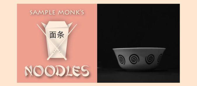 sampleMonk noodles