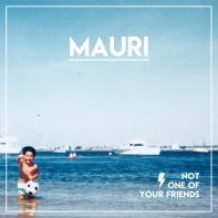 Mauri - Not One Of Your Friends_portada_RGB_mail.jpg