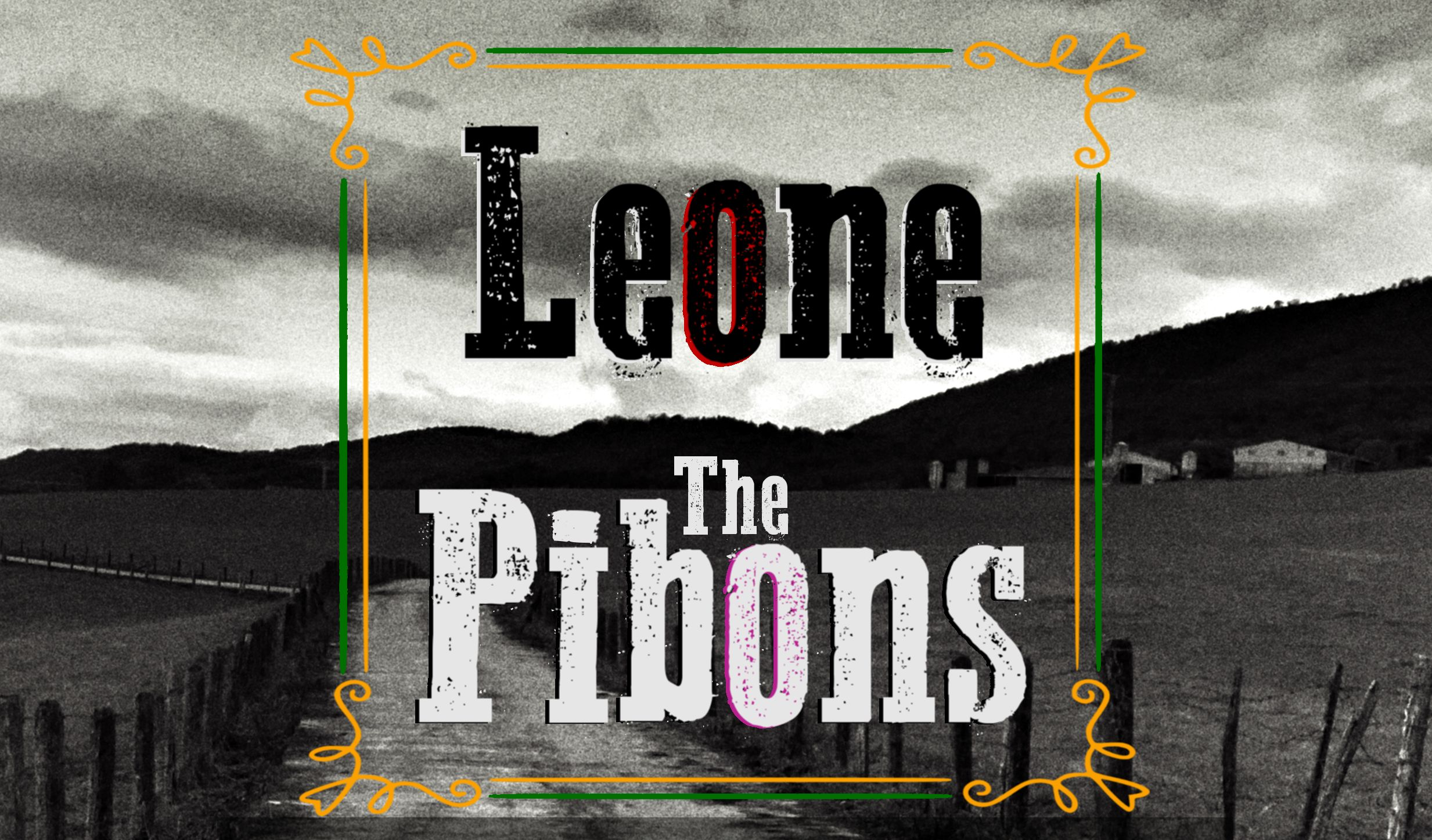 leone + the pibons.jpg